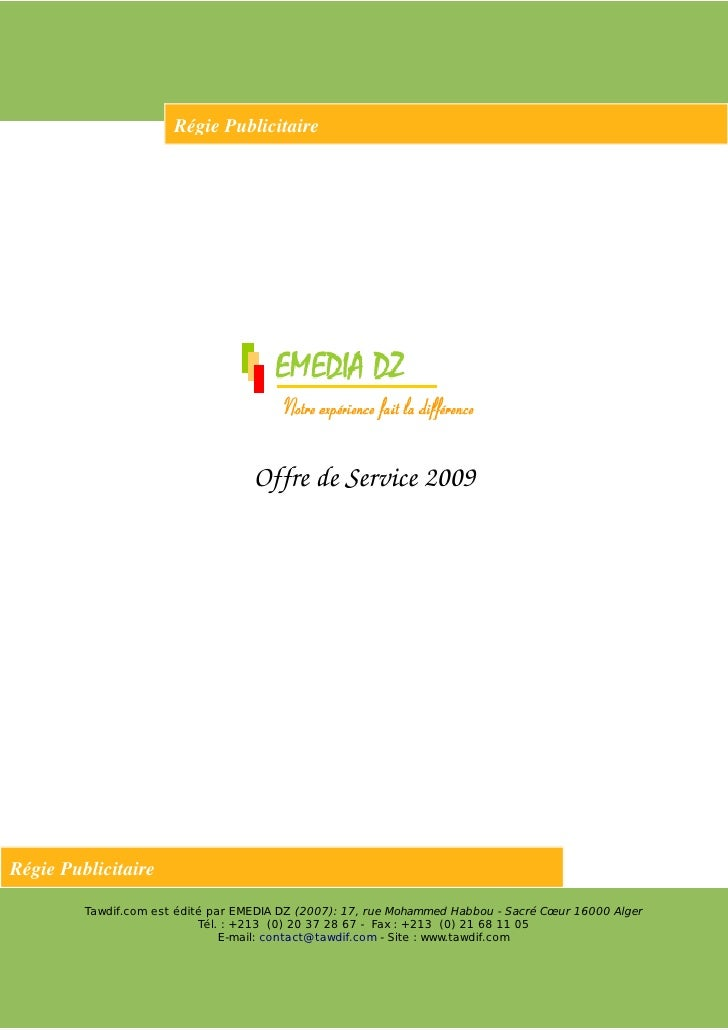 RégiePublicitaire                                         OffredeService2009     RégiePublicitaire           Tawdif.c...
