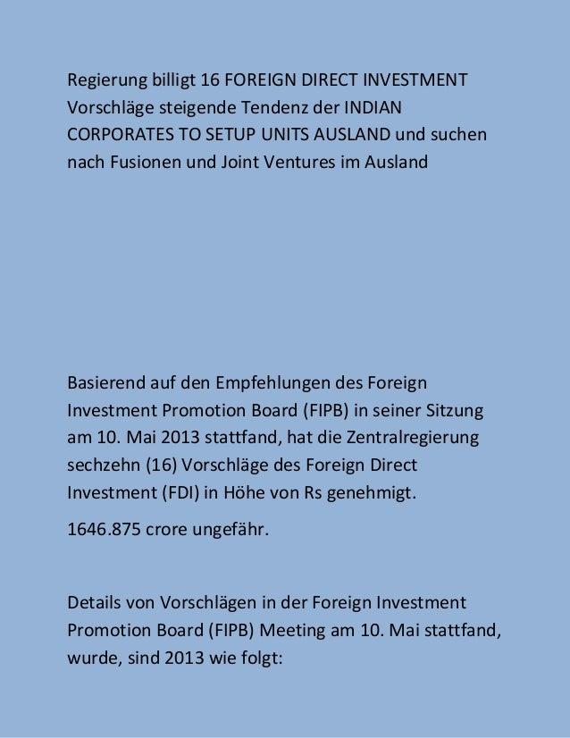 Regierung billigt 16 FOREIGN DIRECT INVESTMENTVorschläge steigende Tendenz der INDIANCORPORATES TO SETUP UNITS AUSLAND und...