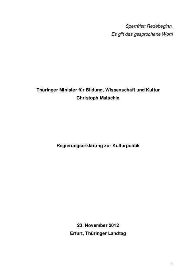 Sperrfrist: Redebeginn.                                 Es gilt das gesprochene Wort!Thüringer Minister für Bildung, Wisse...