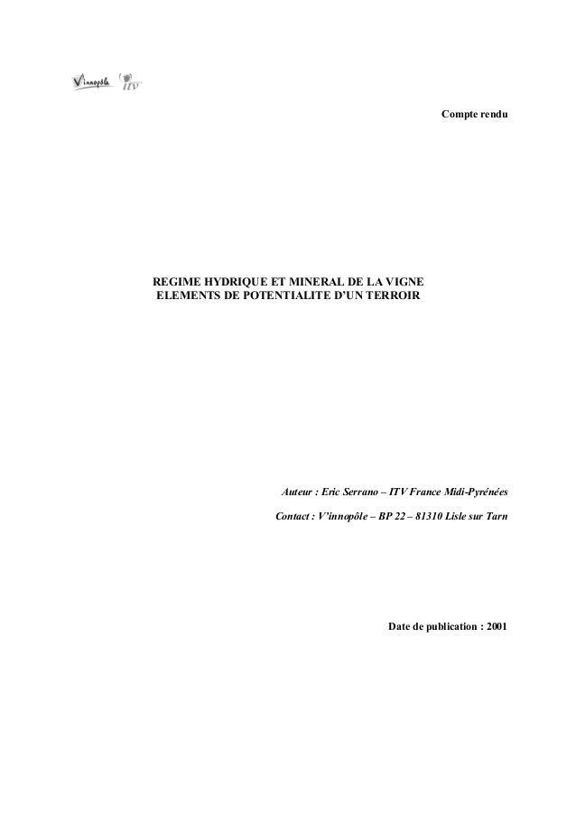 Compte renduREGIME HYDRIQUE ET MINERAL DE LA VIGNEELEMENTS DE POTENTIALITE D'UN TERROIR                  Auteur : Eric Ser...