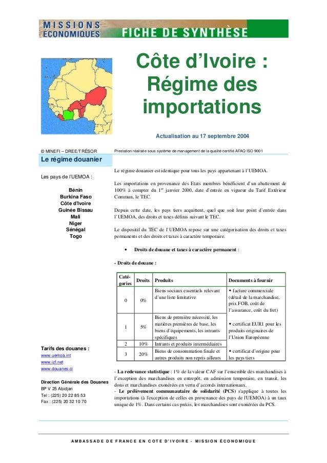 A M B A S S A D E D E F R A N C E E N C O T E D ' I V O I R E - M I S S I O N É C O N O M I Q U E Côte d'Ivoire : Régime d...