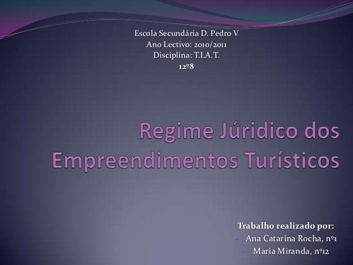 Escola Secundária D. Pedro V   Ano Lectivo: 2010/2011     Disciplina: T.I.A.T.            12º8                           T...