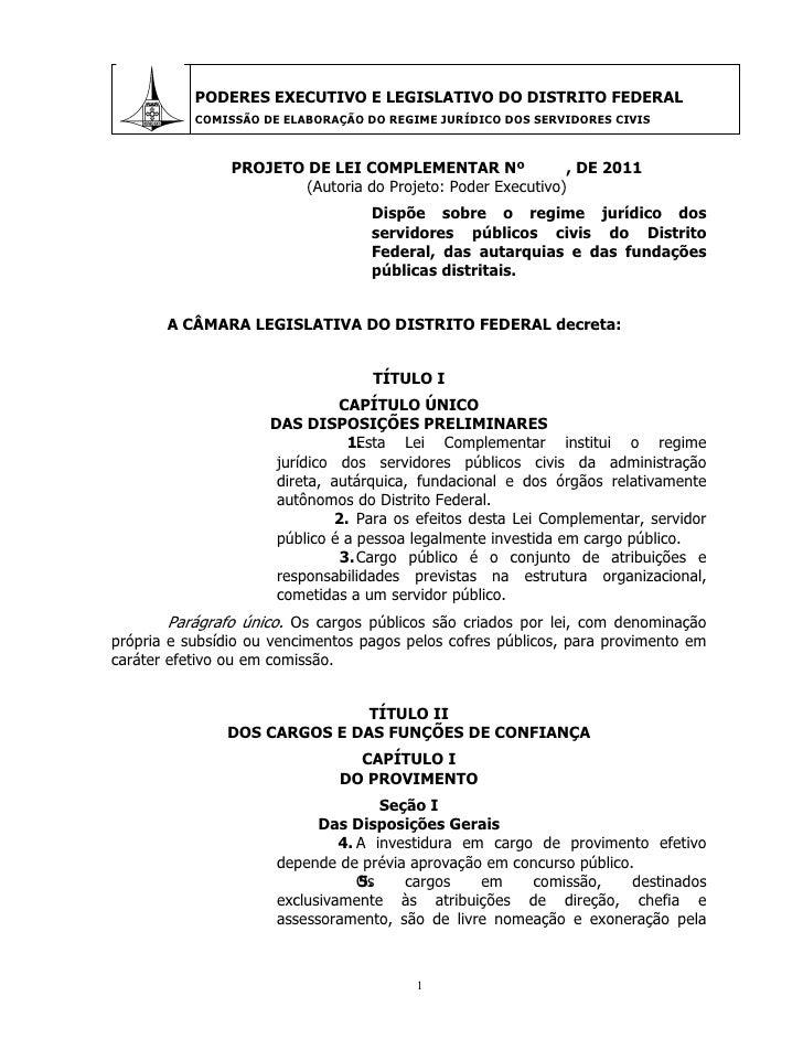 PODERES EXECUTIVO E LEGISLATIVO DO DISTRITO FEDERAL           COMISSÃO DE ELABORAÇÃO DO REGIME JURÍDICO DOS SERVIDORES CIV...