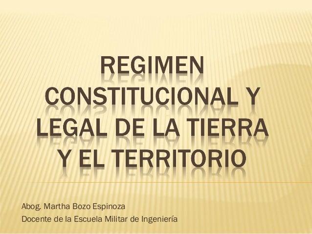 Abog. Martha Bozo EspinozaDocente de la Escuela Militar de Ingeniería