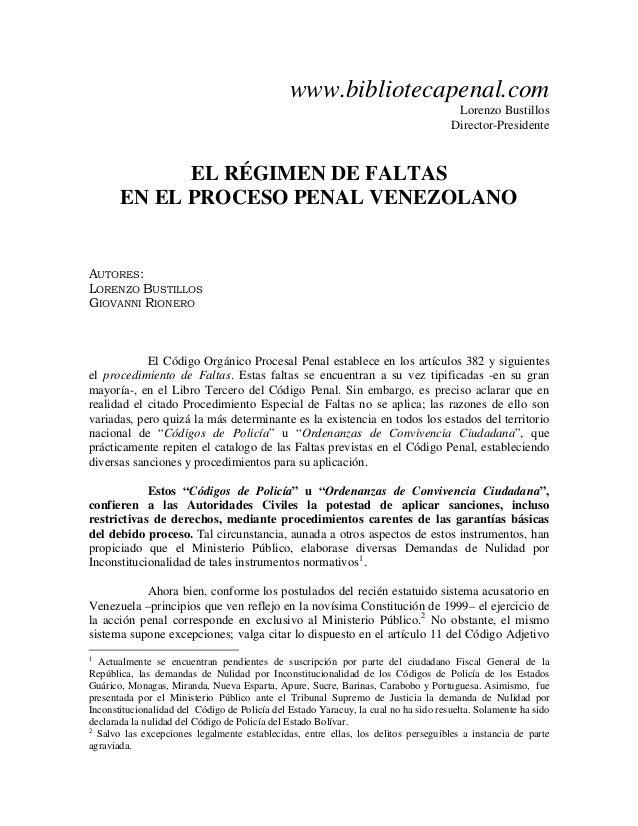 www.bibliotecapenal.com Lorenzo Bustillos Director-Presidente EL RÉGIMEN DE FALTAS EN EL PROCESO PENAL VENEZOLANO AUTORES:...