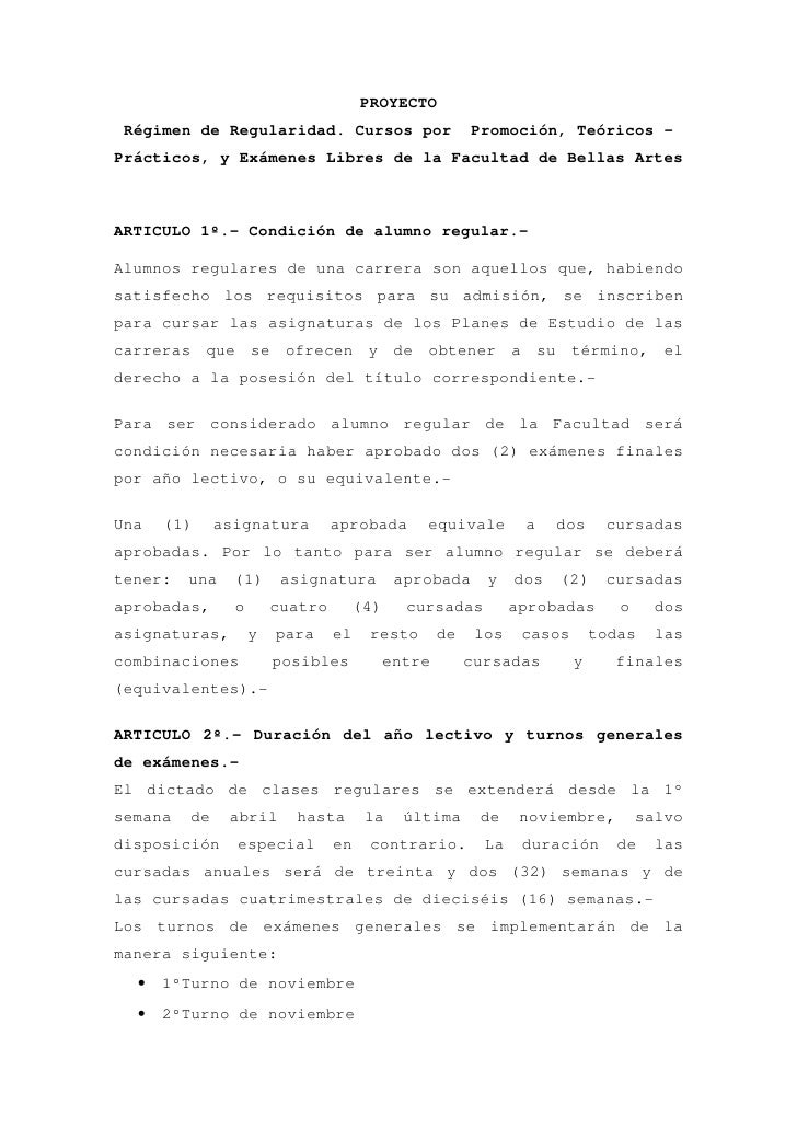 PROYECTO  Régimen de Regularidad. Cursos por                      Promoción, Teóricos – Prácticos, y Exámenes Libres de la...