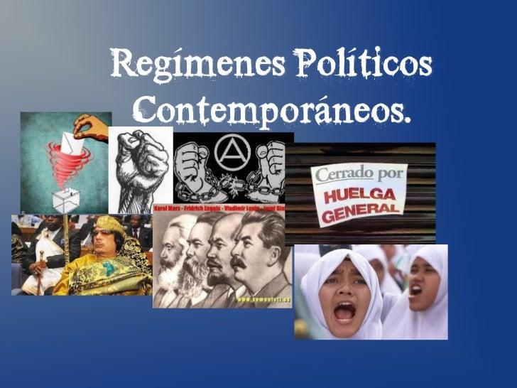 Regímenes Políticos Contemporáneos.