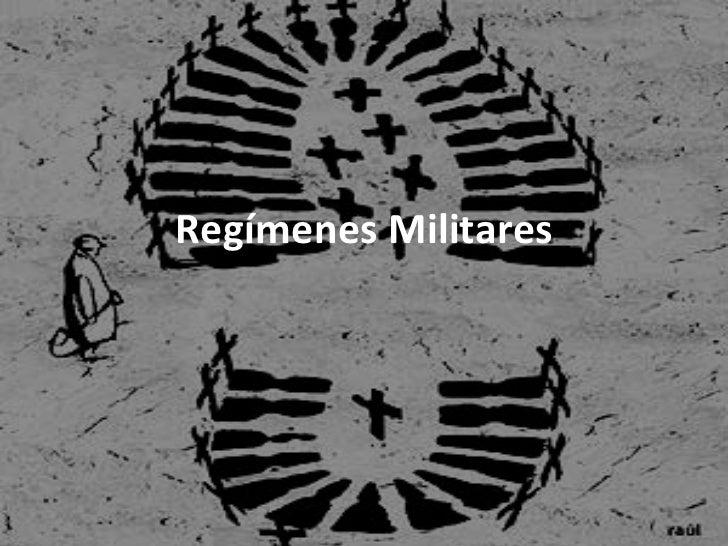 Regímenes Militares
