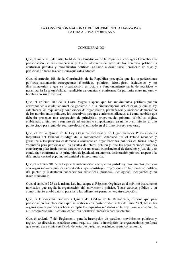 1 LA CONVENCIÓN NACIONAL DEL MOVIMIENTO ALIANZA PAIS, PATRIA ALTIVA I SOBERANA CONSIDERANDO: Que, el numeral 8 del artícul...