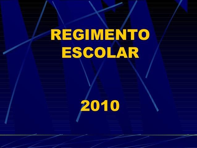 REGIMENTO ESCOLAR 2010