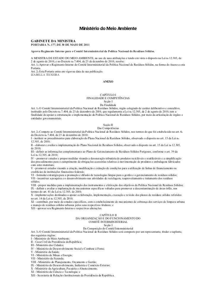 Ministério do Meio AmbienteGABINETE DA MINISTRAPORTARIA No- 177, DE 30 DE MAIO DE 2011Aprova Regimento Interno para o Comi...