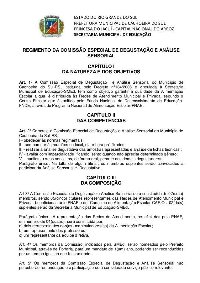 ESTADO DO RIO GRANDE DO SUL PREFEITURA MUNICIPAL DE CACHOEIRA DO SUL PRINCESA DO JACUÍ - CAPITAL NACIONAL DO ARROZ SECRETA...