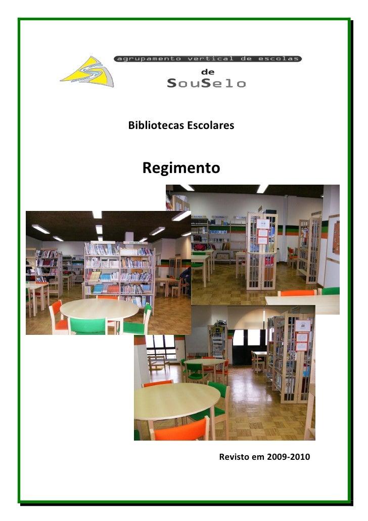 Bibliotecas Escolares     Regimento                      Revisto em 2009-2010