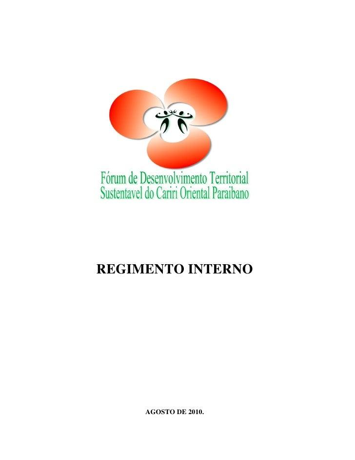 REGIMENTO INTERNO     AGOSTO DE 2010.