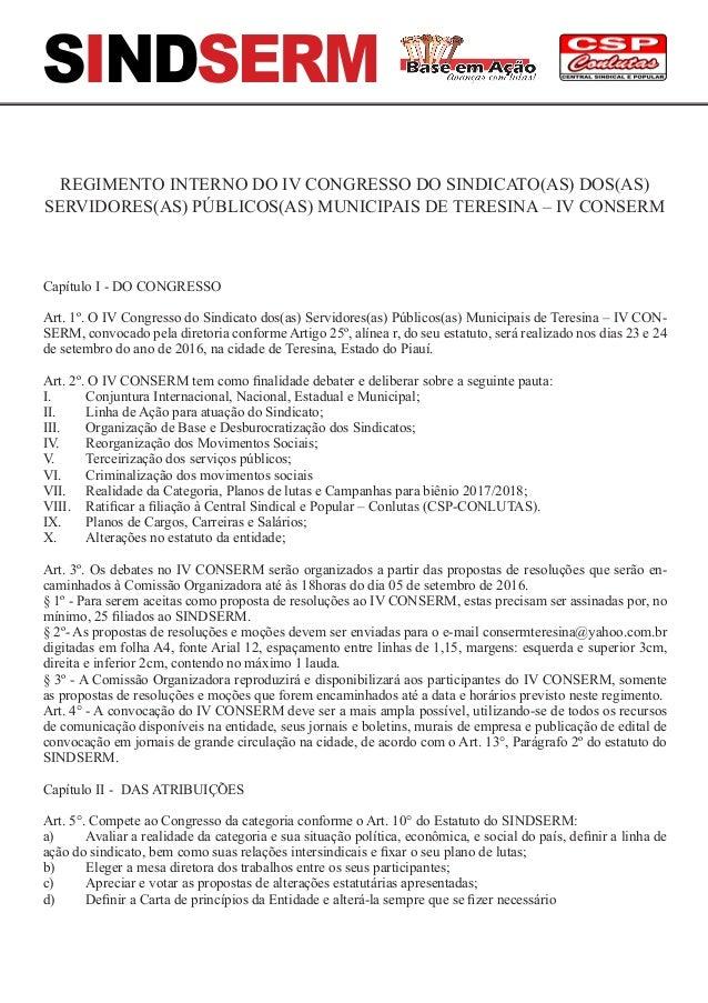 SINDSERM REGIMENTO INTERNO DO IV CONGRESSO DO SINDICATO(AS) DOS(AS) SERVIDORES(AS) PÚBLICOS(AS) MUNICIPAIS DE TERESINA – I...