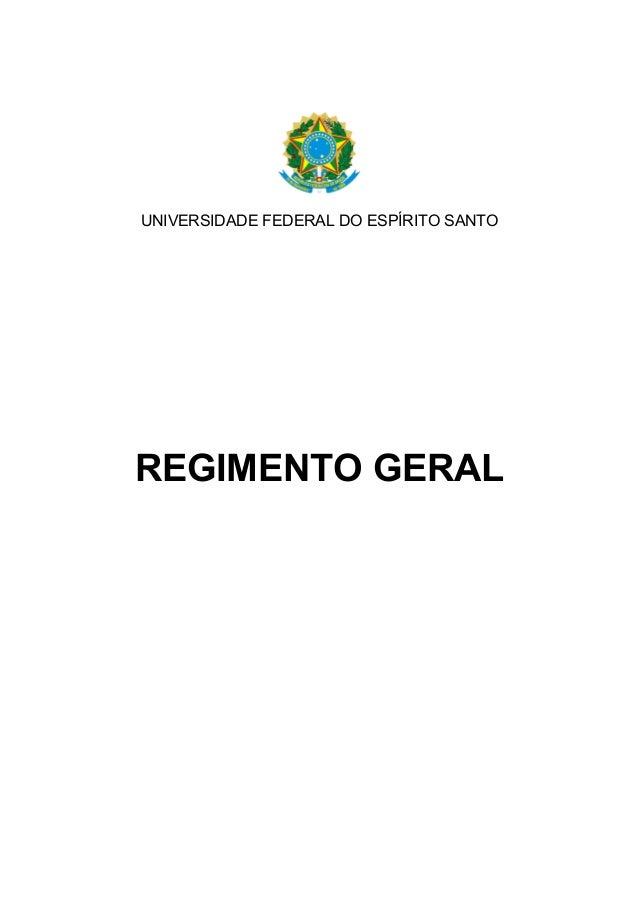 UNIVERSIDADE FEDERAL DO ESPÍRITO SANTO REGIMENTO GERAL