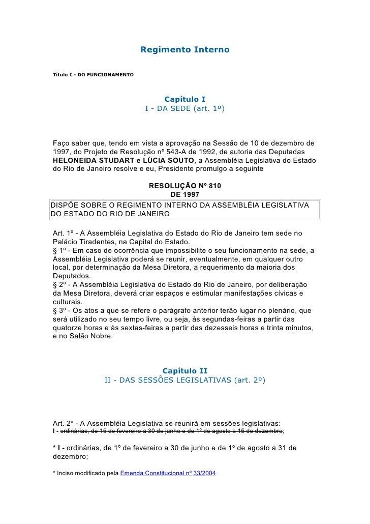 Regimento InternoTítulo I - DO FUNCIONAMENTO                                      Capítulo I                              ...