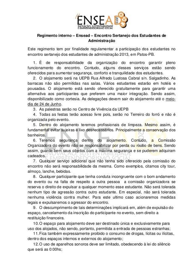 Regimento interno – Ensead – Encontro Sertanejo dos Estudantes de                              AdministraçãoEste regimento...