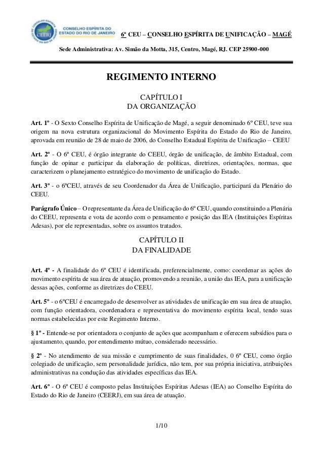 6º CEU – CONSELHO ESPÍRITA DE UNIFICAÇÃO – MAGÉ  Sede Administrativa: Av. Simão da Motta, 315, Centro, Magé, RJ. CEP 25900...