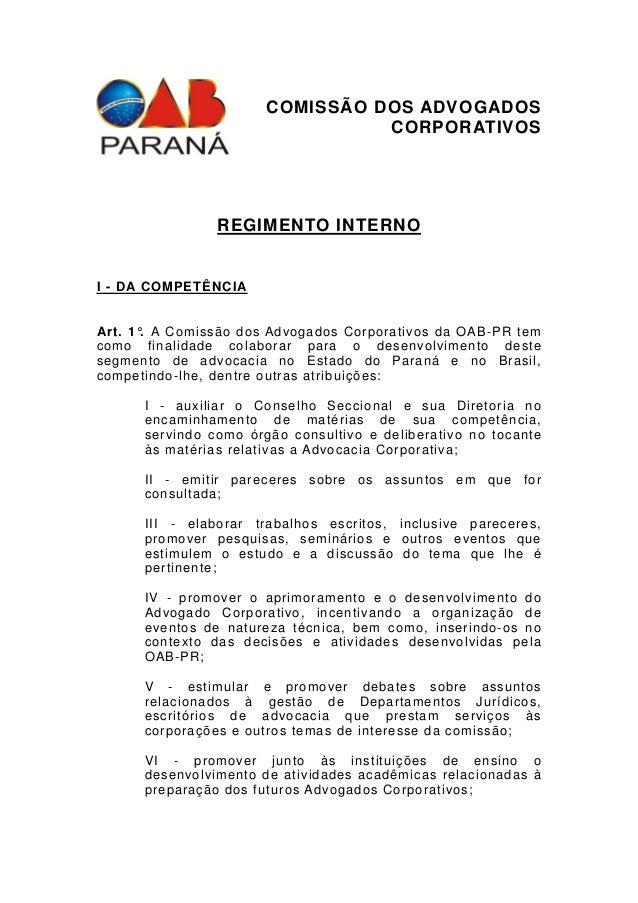 COMISSÃO DOS ADVOGADOS                                 CORPORATIVOS                REGIMENTO INTERNOI - DA COMPETÊNCI AArt...