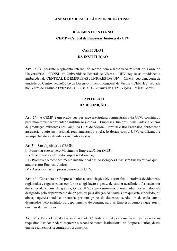 ANEXO DA RESOLUÇÃO Nº 02/2010 – CONSU                                REGIMENTO INTERNO                     CEMP – Central ...