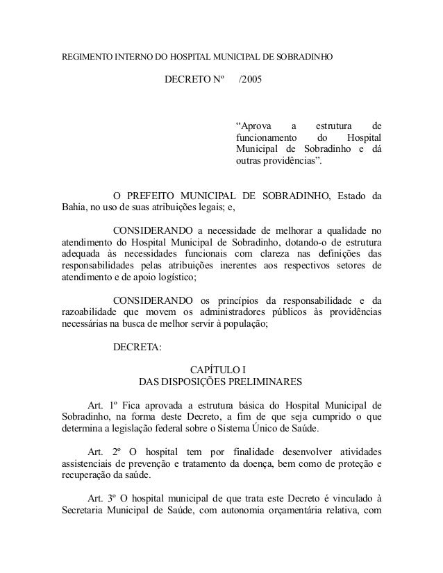 REGIMENTO INTERNO DO HOSPITAL MUNICIPAL DE SOBRADINHO                       DECRETO Nº        /2005                       ...