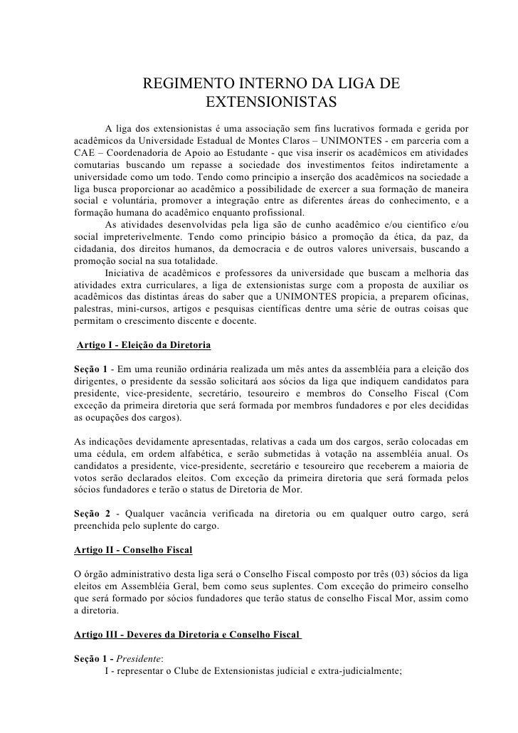 REGIMENTO INTERNO DA LIGA DE                       EXTENSIONISTAS         A liga dos extensionistas é uma associação sem f...