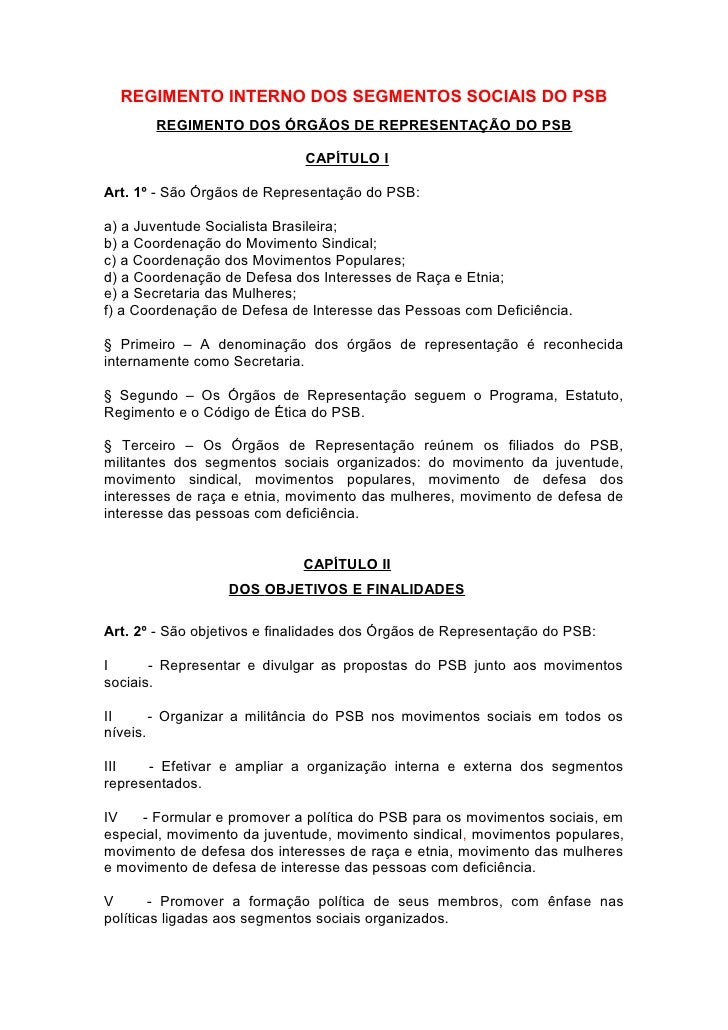REGIMENTO INTERNO DOS SEGMENTOS SOCIAIS DO PSB       REGIMENTO DOS ÓRGÃOS DE REPRESENTAÇÃO DO PSB                         ...