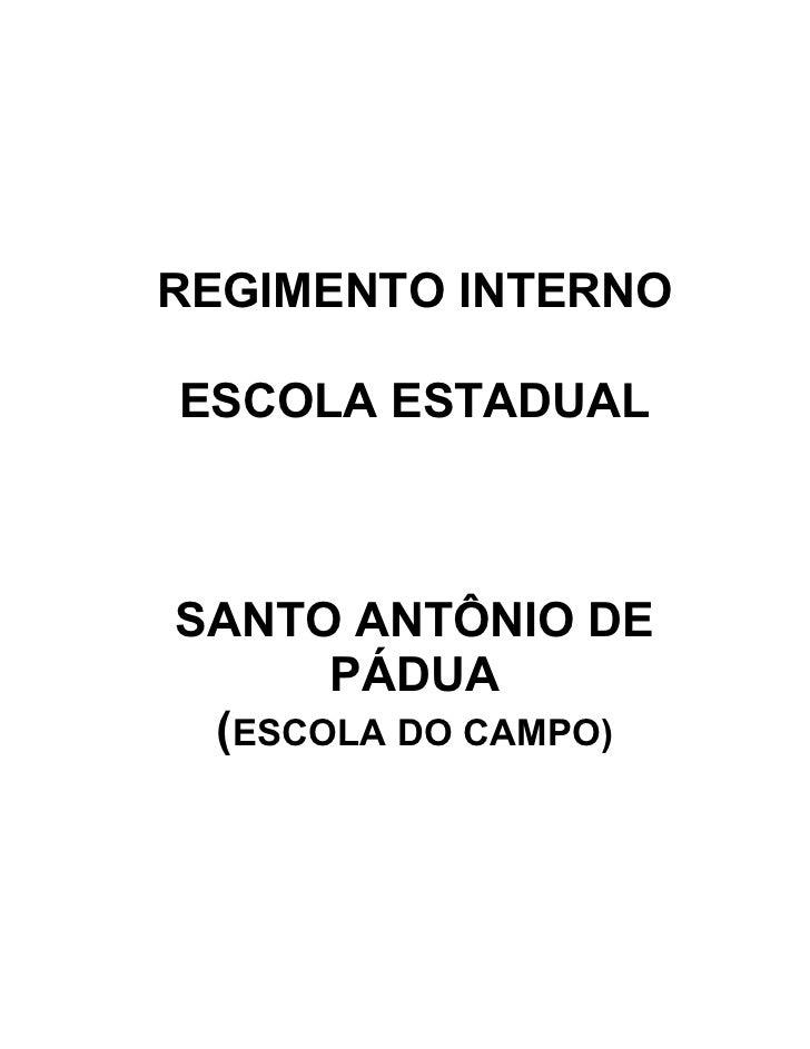 REGIMENTO INTERNOESCOLA ESTADUALSANTO ANTÔNIO DE      PÁDUA (ESCOLA DO CAMPO)