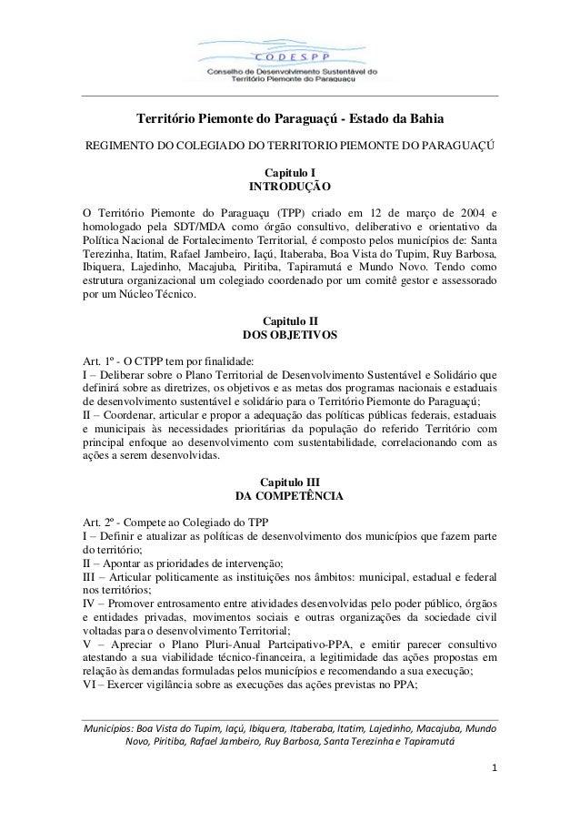 Território Piemonte do Paraguaçú - Estado da Bahia REGIMENTO DO COLEGIADO DO TERRITORIO PIEMONTE DO PARAGUAÇÚ Capitulo I I...