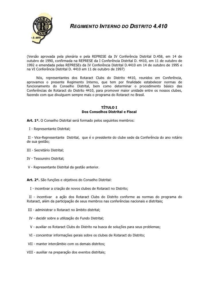REGIMENTO INTERNO DO DISTRITO 4.410(Versão aprovada pela plenária e pela REPRESE da IV Conferência Distrital D.458, em 14 ...