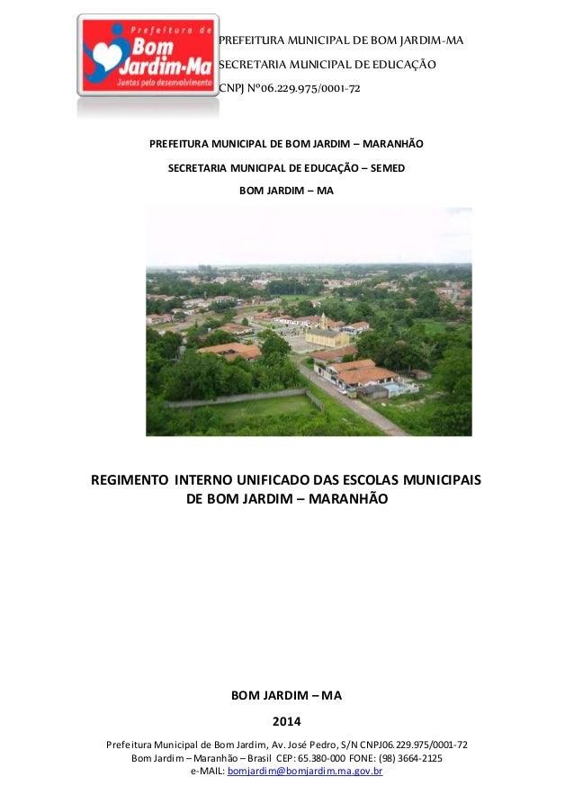 PREFEITURA MUNICIPAL DE BOM JARDIM-MA SECRETARIA MUNICIPAL DE EDUCAÇÃO CNPJ Nº06.229.975/0001-72 Prefeitura Municipal de B...