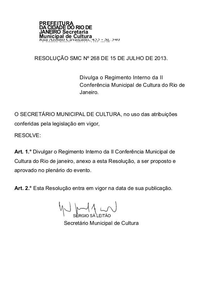 PREFEITURA DACIDADE DO RIO DE JANEIRO Secretaria Municipal de Cultura Rua Afonso Cavalcanti, 455 - SI. 340 - Cidade Nova -...