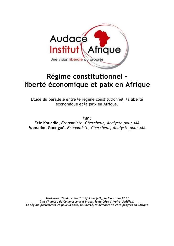 Régime constitutionnel –liberté économique et paix en Afrique   Etude du parallèle entre le régime constitutionnel, la lib...