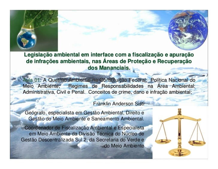Legislação ambiental em interface com a fiscalização e apuração  de infrações ambientais, nas Áreas de Proteção e Recupera...