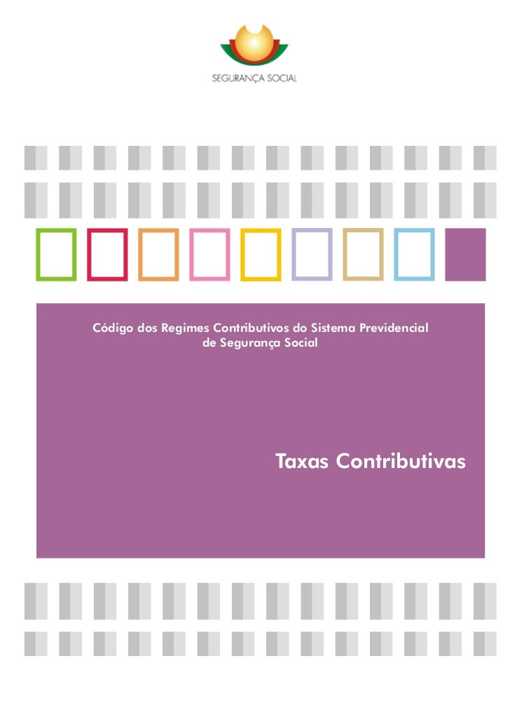 Código dos Regimes Contributivos do Sistema Previdencial                 de Segurança Social                              ...