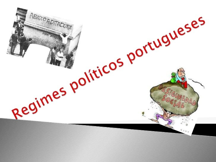Regimes políticos portugueses<br />