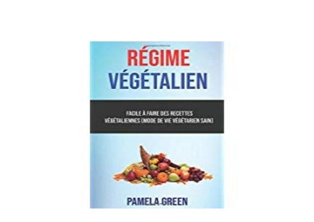 Read P D F Regime Vegetalien Facile A Faire Des Recettes Vege