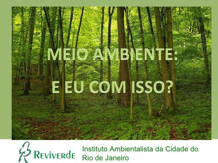 Instituto Ambientalista da Cidade do Rio de Janeiro