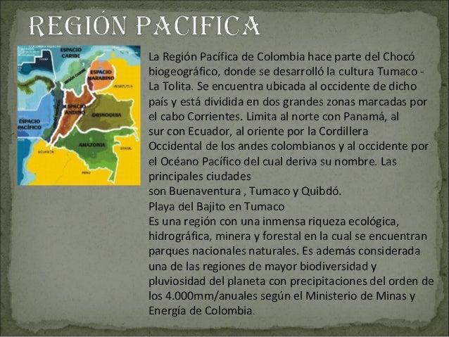 LaRegiónPacíficadeColombiahacepartedelChocóbiogeográfico,dondesedesarrollólaculturaTumaco-LaTolita.See...