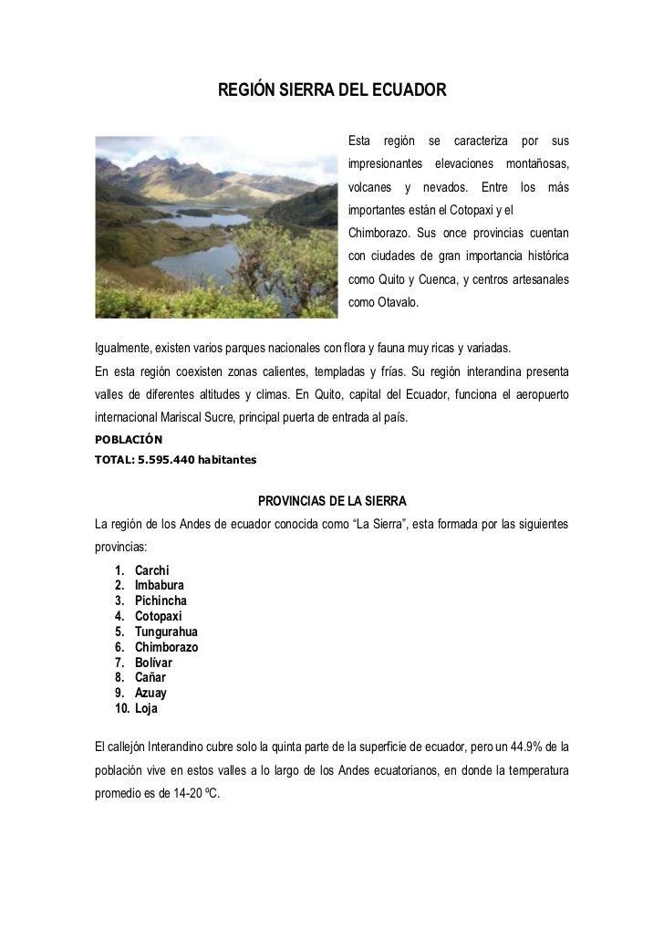 REGIÓN SIERRA DEL ECUADOR                                                     Esta   región   se    caracteriza    por   s...