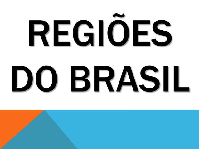 REGIÕESDO BRASIL
