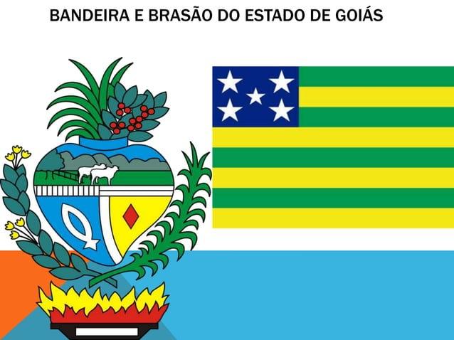 BANDEIRA E BRASÃO DO ESTADO DE GOIÁS