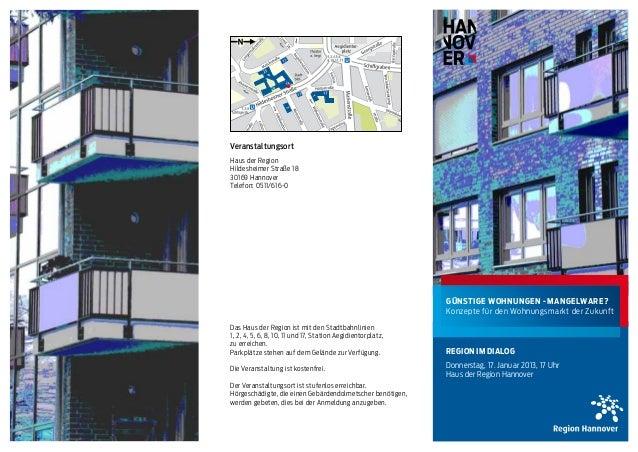 VeranstaltungsortHaus der RegionHildesheimer Straße 1830169 HannoverTelefon: 0511/616-0                                   ...
