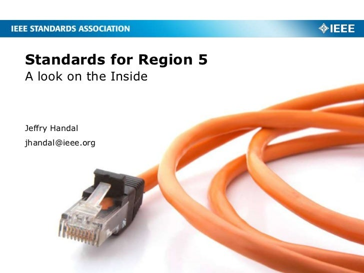 Standards for Region 5A look on the InsideJeffry Handaljhandal@ieee.org
