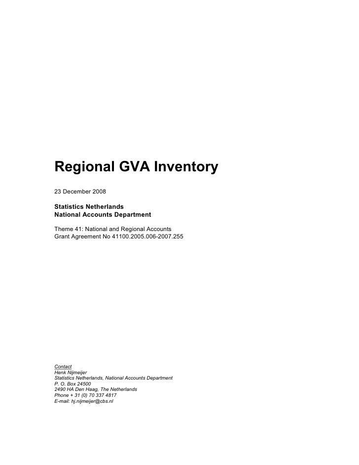 Regional GVA Inventory 23 December 2008  Statistics Netherlands National Accounts Department  Theme 41: National and Regio...