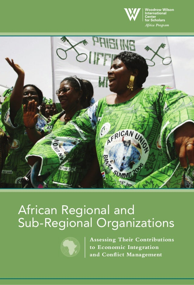 Africa ProgramAfrican Regional andSub-Regional Organizations           Assessing Their Contributions           to Economic...