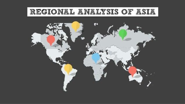 REGIONAL ANALYSIS OF ASIA