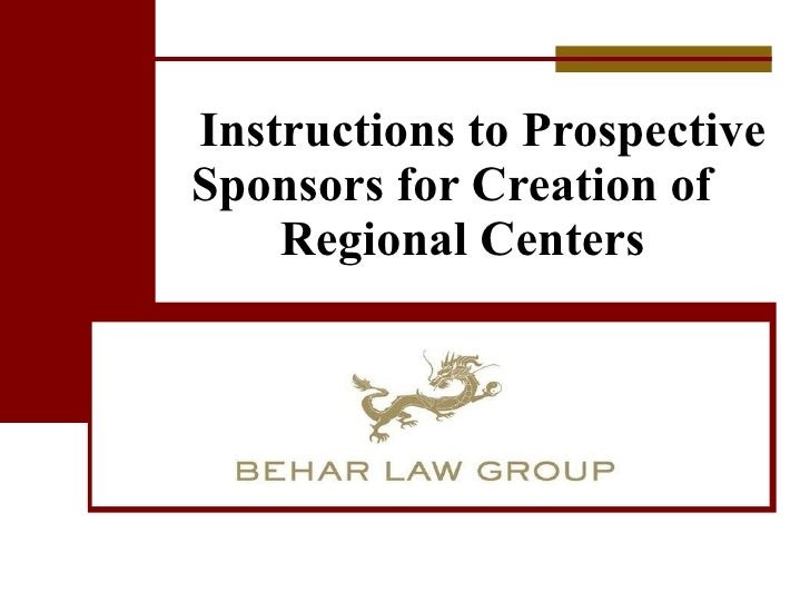 Instructions to Prospective Sponsors for Creation of  Regional Centers