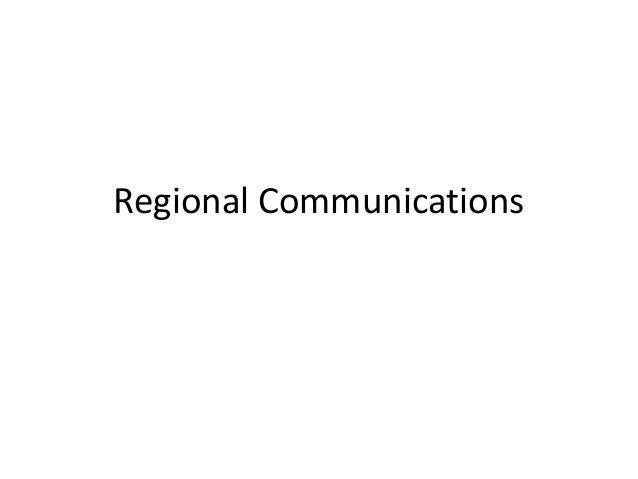 Regional Communications